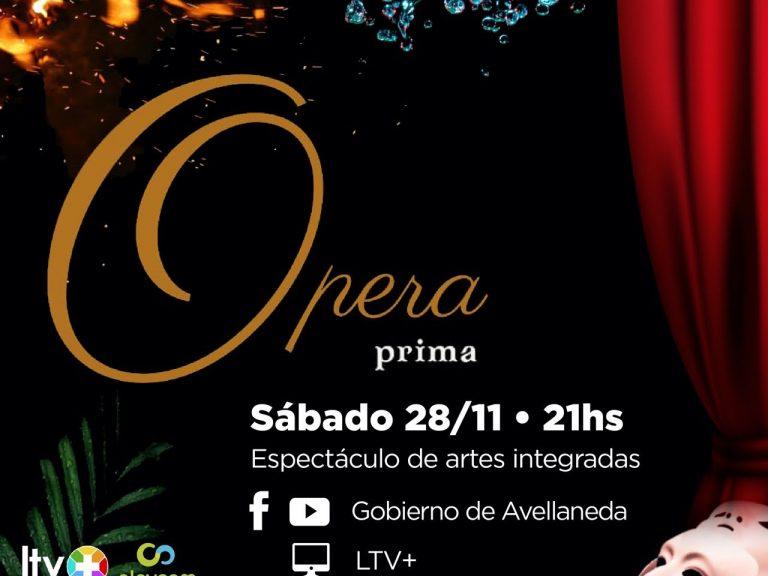 "AVELLANEDA PRESENTA ""ÓPERA PRIMA"", UN ESPECTÁCULO DE ARTES INTEGRADAS"