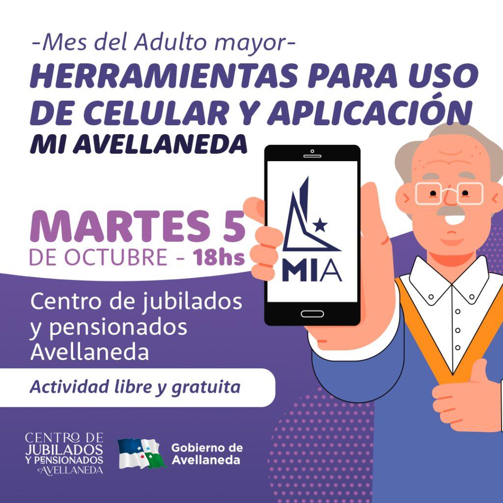 """Mes del adulto mayor. Tendrá lugar la charla """"Herramientas para uso de celular y aplicación Mi Avellaneda"""""""
